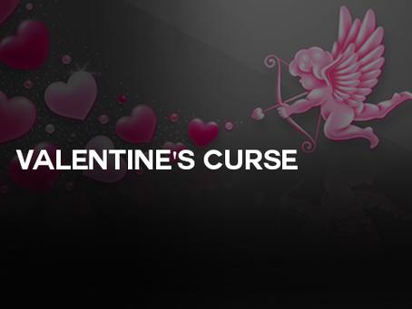 Valentines Curse