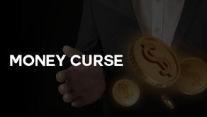 Money Curse