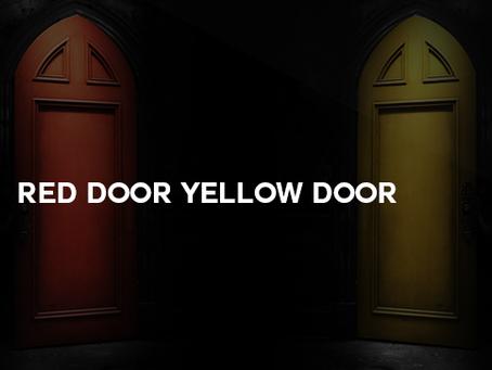 Red Door, Yellow Door