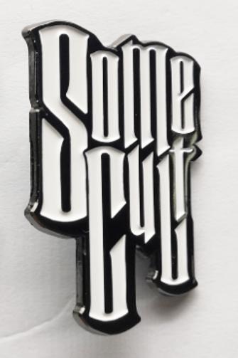 Some Cult Enamel Pin