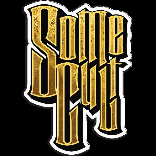 """Some Cult 4"""" Die-Cut Sticker"""