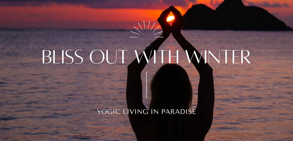 Home Page_Winter Harvey_Yogic Living_Hawaii.png