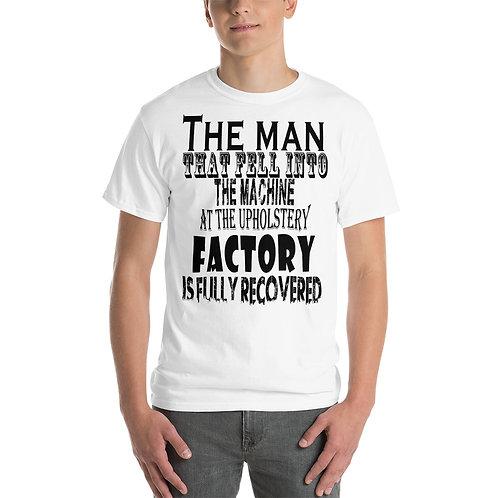 Fully recovered Joke - Short Sleeve T-Shirt