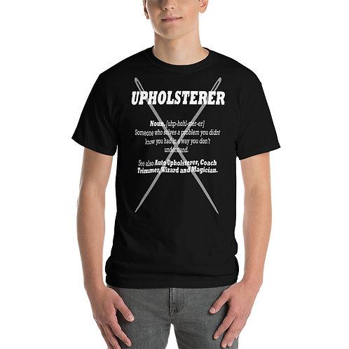 Upholsterer Noun - Short Sleeve T-Shirt
