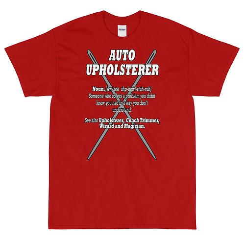 Auto Upholsterer Noun - Short Sleeve T-Shirt