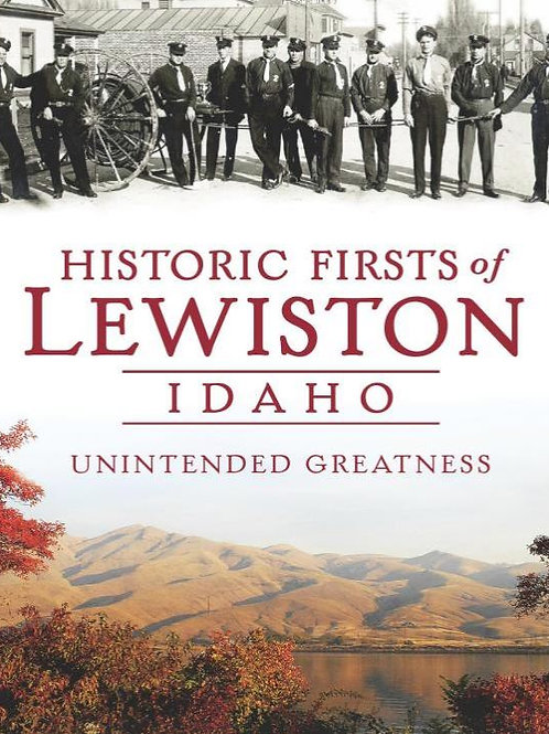 Historic Firsts of Lewiston