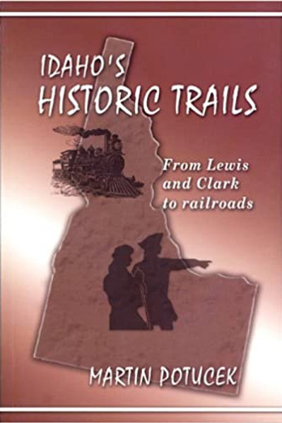 Idaho's Historic Trails