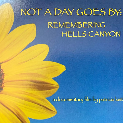 Not a Day Goes By: Remembering Hells Canyon