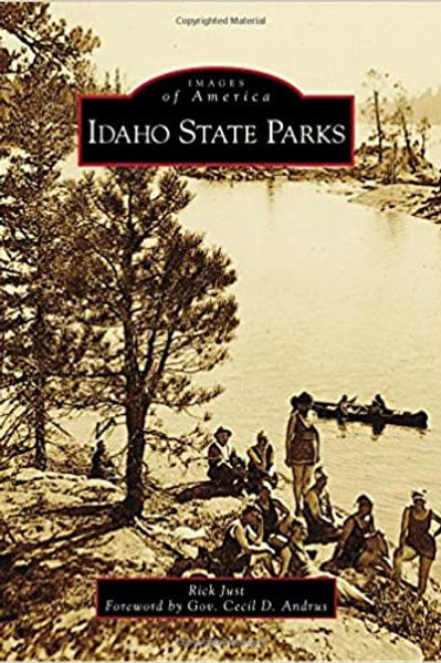 Images of America: Idaho State Parks