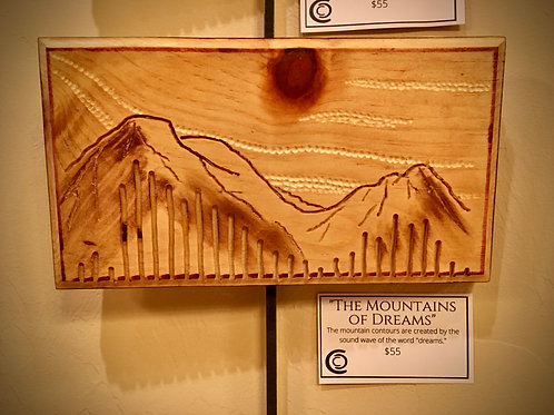 """""""The Mountains of Dreams"""""""