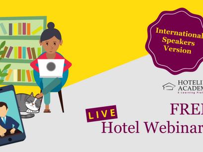 April 2020 Live Hotel Webinars: Free Hotel Webinars from International Speakers at Hotelier Academy