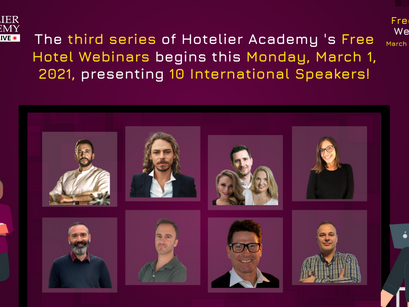 The third series of Hotelier Academy's Free Hotel Webinars begins this Monday, March 1, 2021!