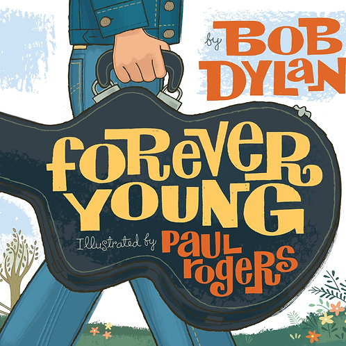 Forever Young Book by Bob Dylan