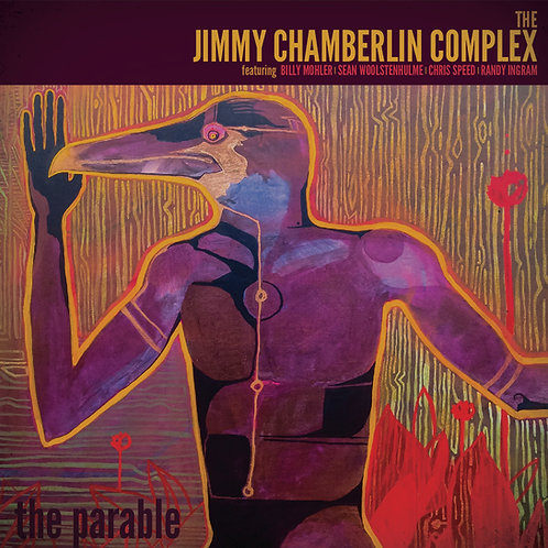 The Parable CD- Jimmy Chamberlin Complex