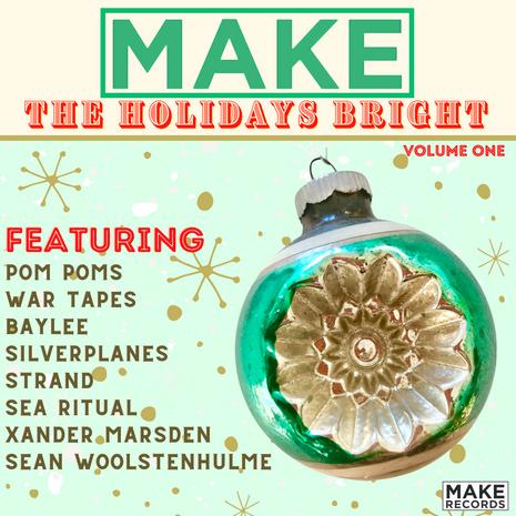 MAKE The Holidays Bright, Vol 1