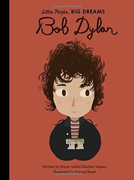 Little People, BIG DREAMS - BOB DYLAN