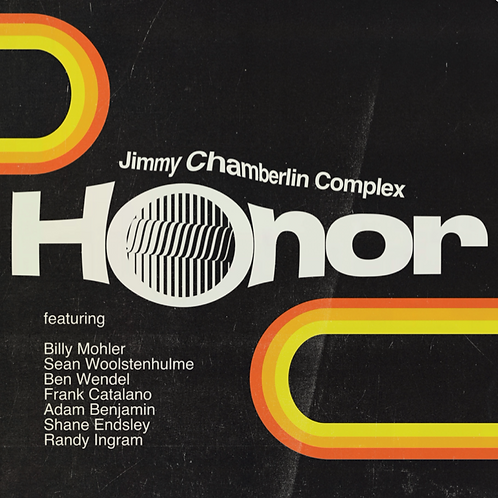 Honor- CD- Jimmy Chamberlin Complex