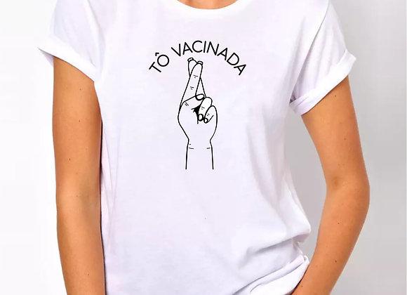 "Camiseta ""Tô vacinada"""