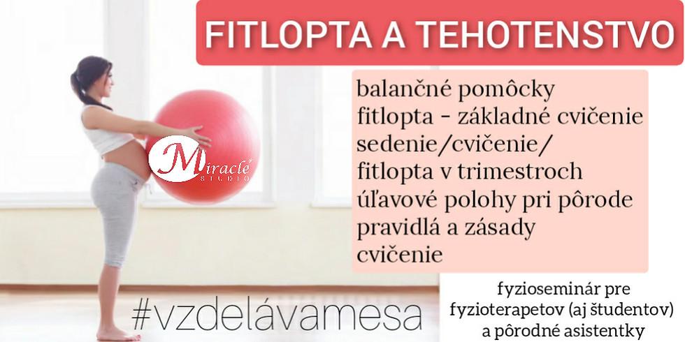 FITLOPTA A TEHOTENSTVO - odborný fyzioseminár