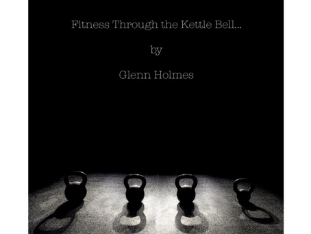 Blog: Fitness Through The Kettlebell