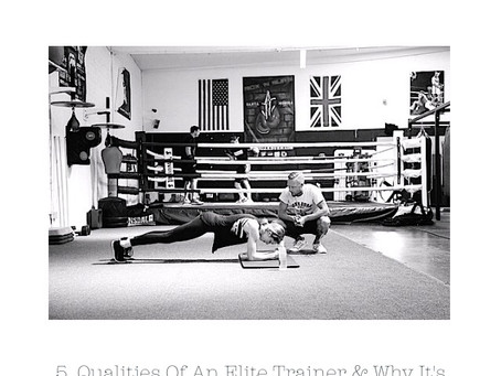 5. Qualities of an Elite Trainer & Why It's Important to Hire One