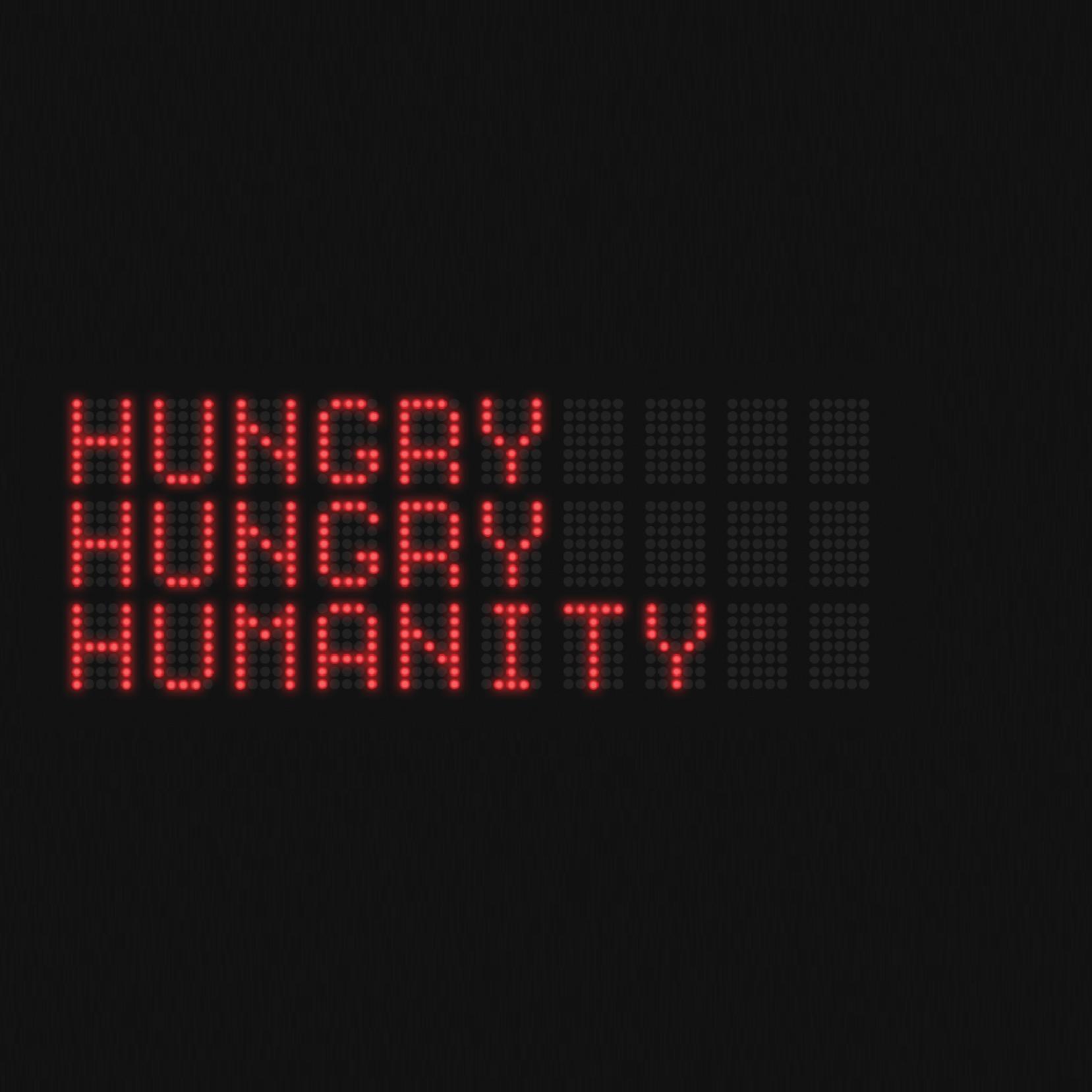 Голодное голодное человечество
