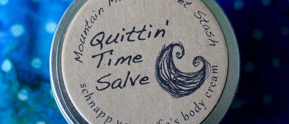 Quittin' Time Salve