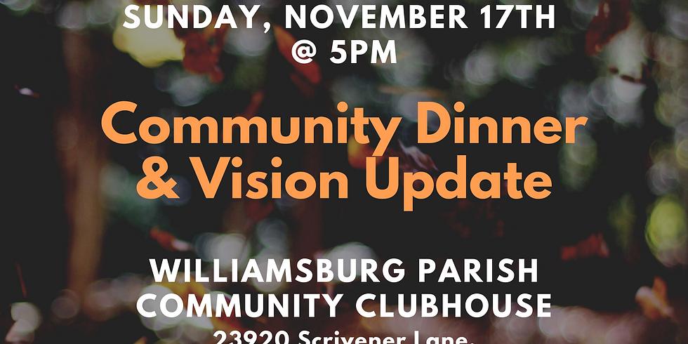 Community Dinner & Vision Update