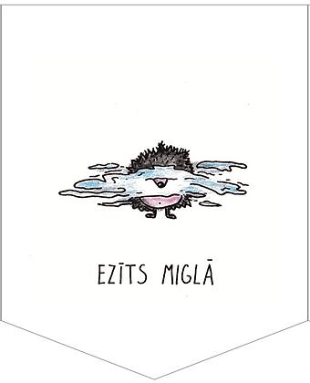 EZĪTS MIGLĀ