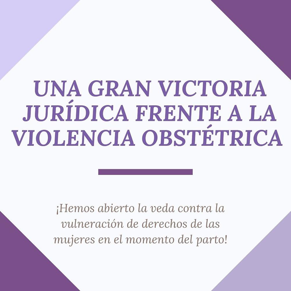 Una gran victoria jurídica contra la violencia obstétrica