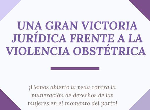 Una gran victoria jurídica frente a la violencia obstétrica