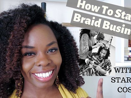 How To Start A Braid Business