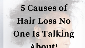 5 Causes of Hair Loss No One Is Talking About