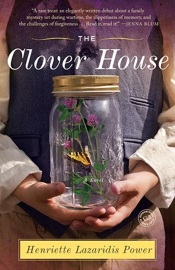 The Clover House, a novel