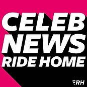 Copy of Celeb News Ride Home.jpg