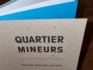 Edition de la pièce Quartier mineurs, échos des cellottes