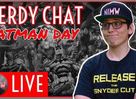 Happy Batman Day! Check out the Nerd In Many Ways livestream #NerdChat!