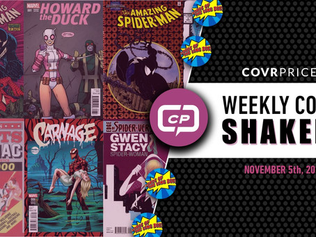 CovrPrice Top Weekly Comic Book Shakers for Nov 5th! Live 6PM PST