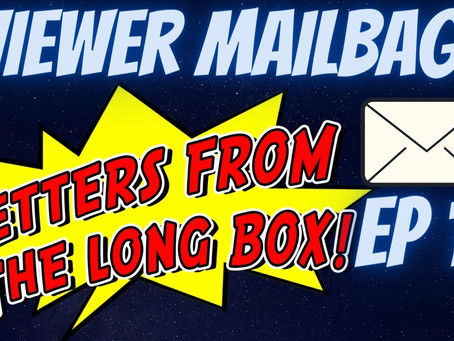 7PM PST! Letters from the Long Box EP. 15! Mikey Sutton & T-VO answer your questions!