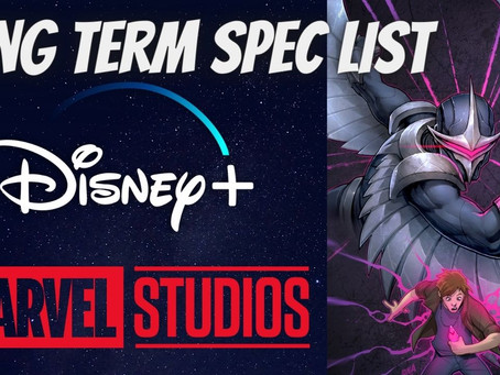 Live at 3 PM PST With Lords of The Long Box - Long Term Spec List for Marvel Disney+ Series!