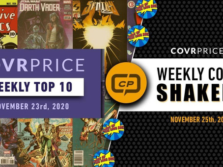 CovrPrice Top 10 Hot Comic Books and Top Shakers List Super Show on Lords Of The Long Box