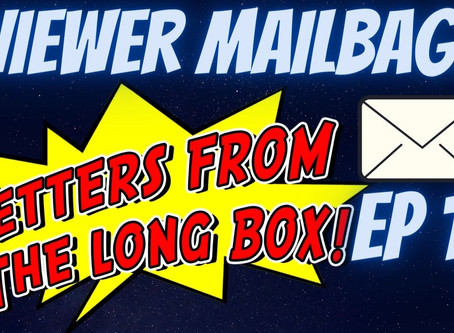 Letters from the Long Box EP. 14! Mikey Sutton & T-VO answer your questions!