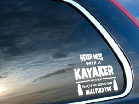 Never Mess with a Kayaker Vinyl - White