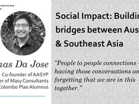 Building Bridges Between Australia & Southeast Asia: A Conversation with Thomas Da Jose