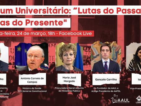 Fórum Universitário celebra Dia do Estudante a 24 de março com  Lutas do Passado, Lutas do Presente