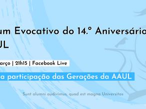 Fórum Evocativo do 14.º Aniversário da AAUL