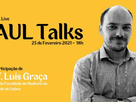 Professor Luís Graça da Faculdade de Medicina será o próximo convidado da AAUL