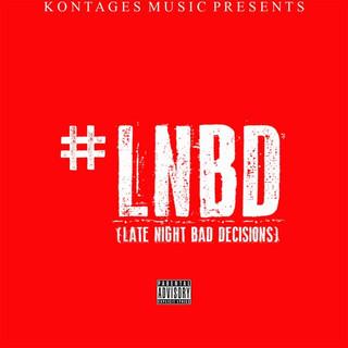 Late Night Bad Decisions - Single
