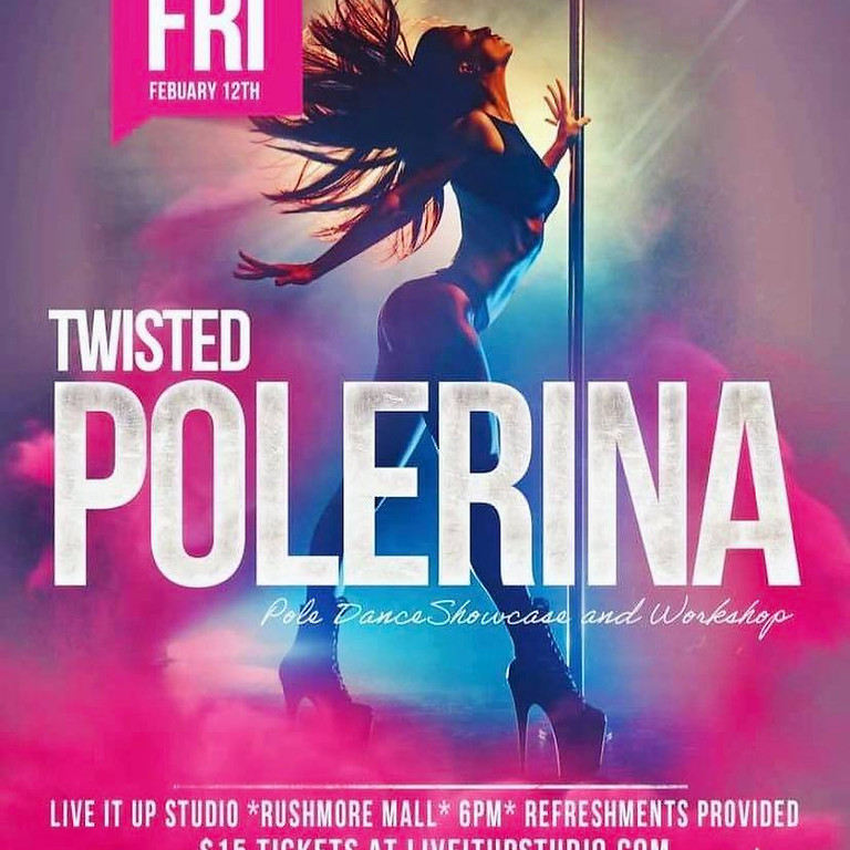Twisted Polerina Showcase and Workshop