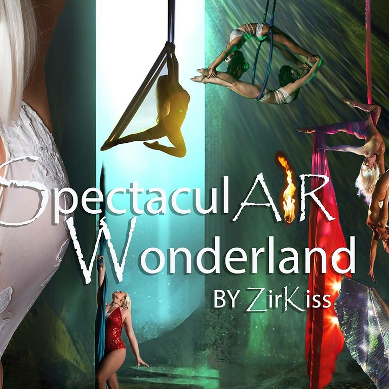 SpectaculAIR Wonderland 7:00 Professional Cirque Show